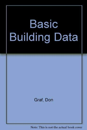 Basic Building Data : Ten Thousand Timeless: Graf, Don