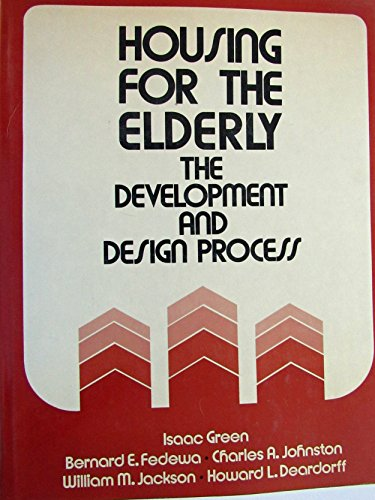 Housing for the Elderly: Development and Design Process