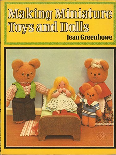 Making Miniature Toys and Dolls (0442228384) by Greenhowe, Jean