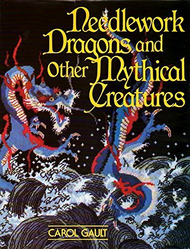 9780442228941: Needlework dragons and other mythical creatures