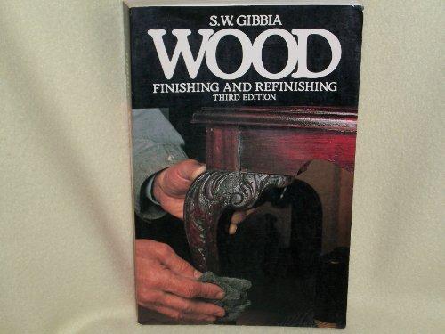 9780442229979: Wood Finishing and Refinishing