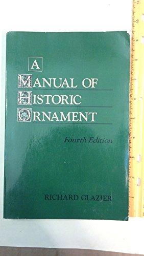 9780442229993: A manual of historic ornament