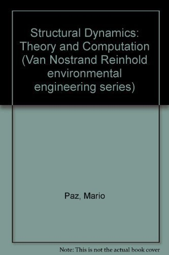 9780442230197: Structural Dynamics Theory and Computation (Van Nostrand Reinhold environmental engineering series)