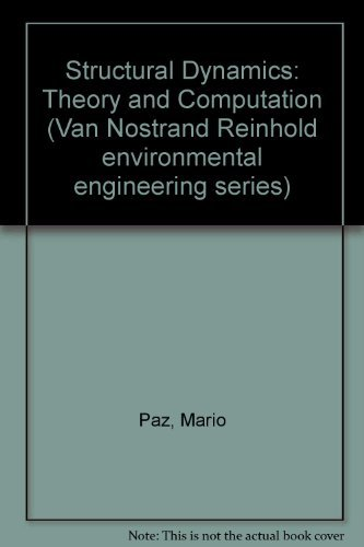 9780442230197: Structural Dynamics: Theory and Computation (Van Nostrand Reinhold environmental engineering series)