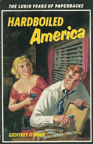 Hardboiled America: Lurid Years of Paperbacks