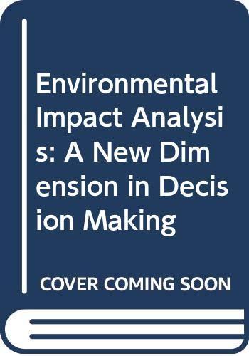 Environmental Impact Analysis: A New Dimension in: Jain, R. K.;