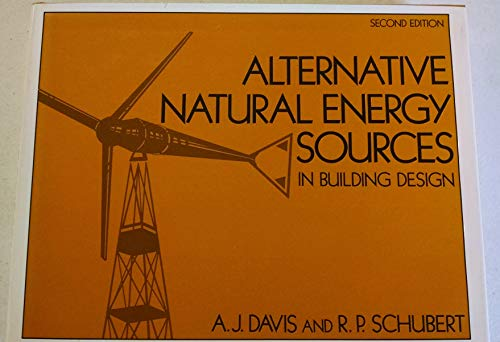 9780442231439: Alternative Natural Energy Sources in Building Design