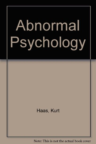 Abnormal Psychology: Haas, Kurt