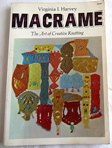 9780442231910: Macrame: Art of Creative Knotting