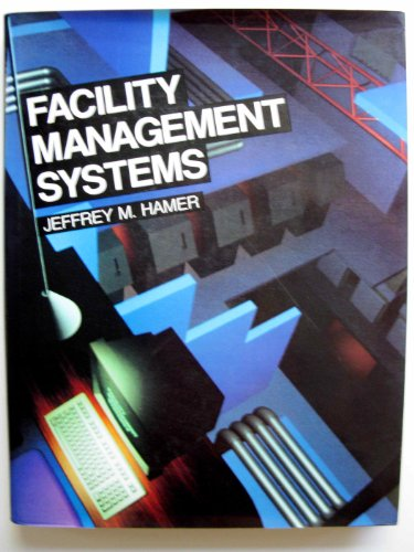 9780442232450: Facility Management Systems