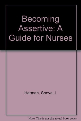 9780442232597: Becoming Assertive A Guide for Nurses