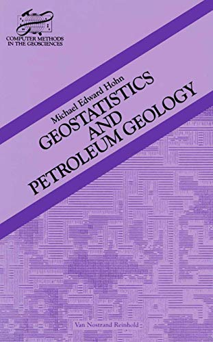 9780442232696: Geostatistics and Petroleum Geology (Computer Methods in the Geosciences)