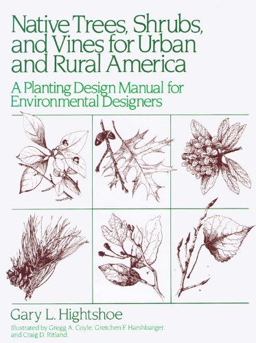 9780442232740: Native Trees, Shrubs, and Vines for Urban and Rural America: A Planting Design Manual for Environmental Designers