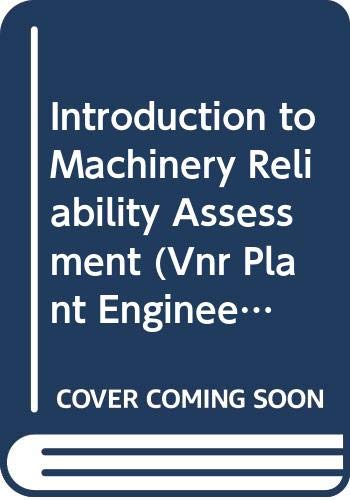9780442232795: Introduction to Machinery Reliability Assessment (Vnr plant engineering Series)