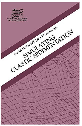 9780442232931: Simulating Clastic Sedimentation (Computer Methods in the Geosciences)