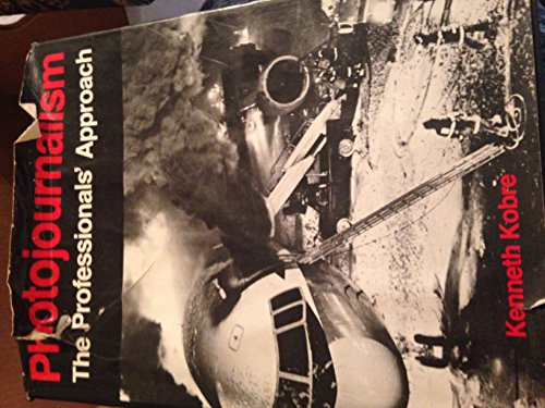 9780442233174: Photojournalism: The Professionals' Approach
