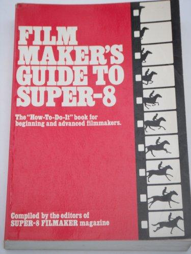 9780442233198: Film Maker's Guide to Super 8