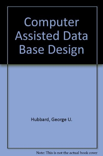 9780442233303: Computer-Assisted Data Base Design