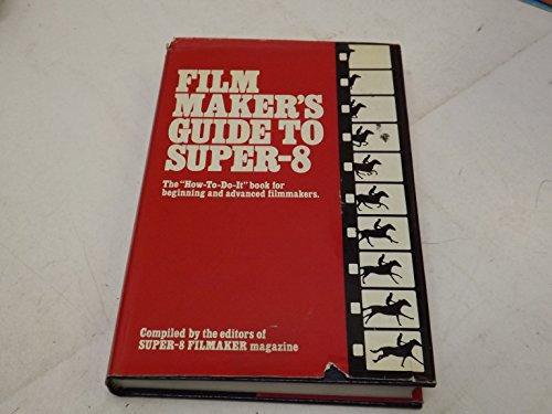 9780442233440: Film Maker's Guide to Super 8
