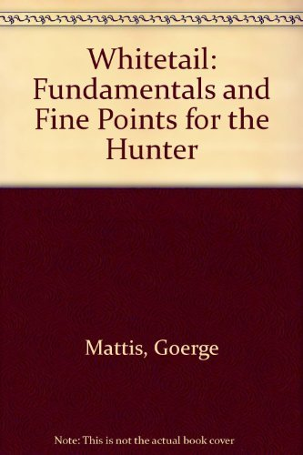 9780442233556: Whitetail: Fundamentals and Fine Points for the Hunter