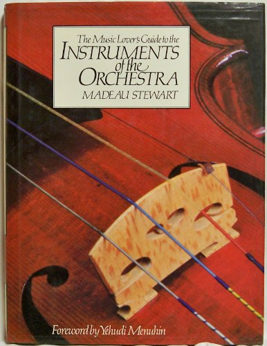 9780442233587: The Music Lover's Guide to the Instruments of the Orchestra