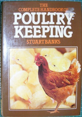 9780442233822: The Complete Handbook of Poultry Keeping
