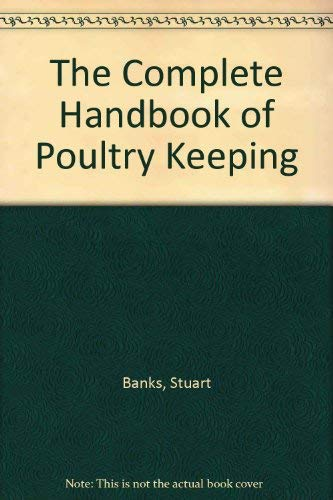 9780442233839: The Complete Handbook of Poultry Keeping