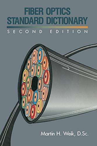 9780442233877: Fiber Optics Standard Dictionary
