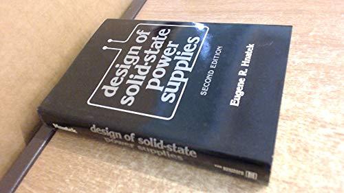 Design of solid-state power supplies: Hnatek, Eugene R