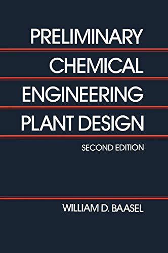 9780442234409: Preliminary Chemical Engineering Plant Design
