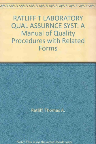 9780442234591: The laboratory quality assurance system: A manual of quality procedures with related forms