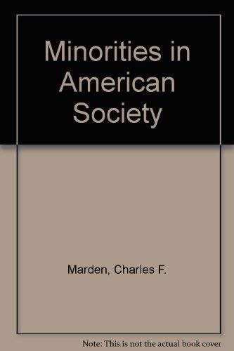 9780442234744: Minorities in American Society