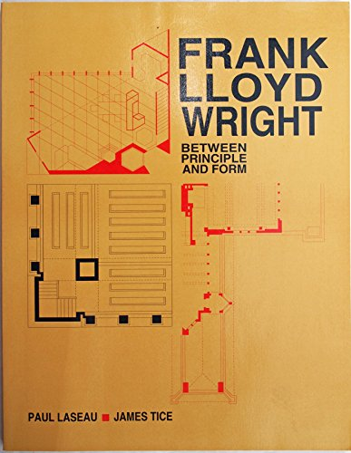 9780442234782: Frank Lloyd Wright: Between Principle and Form