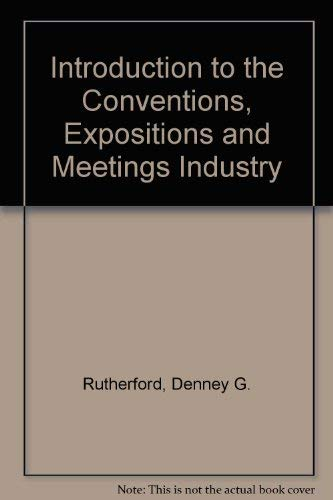 9780442234959: Introduction to Conventions, Expositions, and Meetings Industry