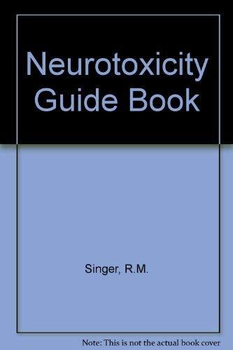 9780442235307: Neurotoxicity Guidebook