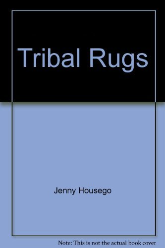9780442235512: Tribal rugs: An introduction to the weaving of the tribes of Iran