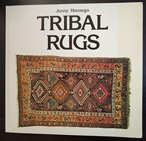 9780442235529: Tribal Rugs: An Introduction to the Weaving of the Tribes of Iran