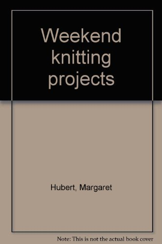 9780442235734: Weekend knitting projects