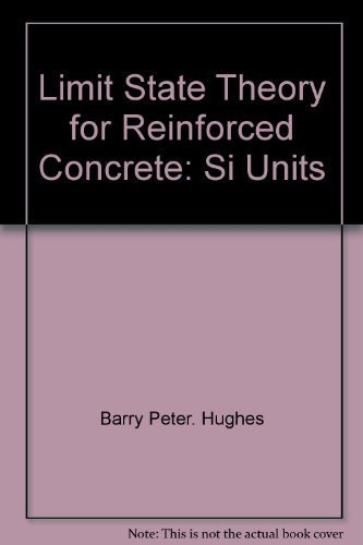 9780442235772: Limit State Theory for Reinforced Concrete: Si Units