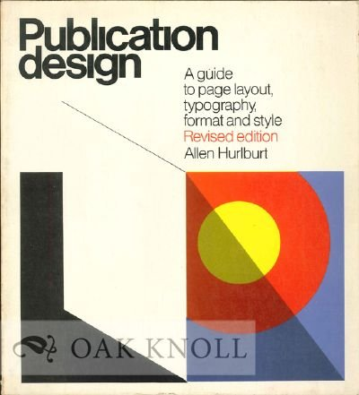 9780442235925: Publication Design: Guide to Page Layout, Typography, Format and Style