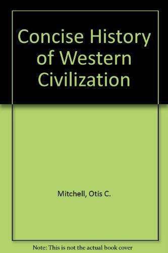A concise history of Western civilization: Mitchell, Otis C.