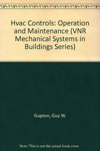 9780442237325: Hvac Controls: Operation and Maintenance (VNR Mechanical Systems in Buildings Series)