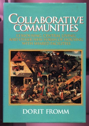 9780442237851: Collaborative Communities: Cohousing, Central Living, and Other New Forms of Housing With Shared Facilities