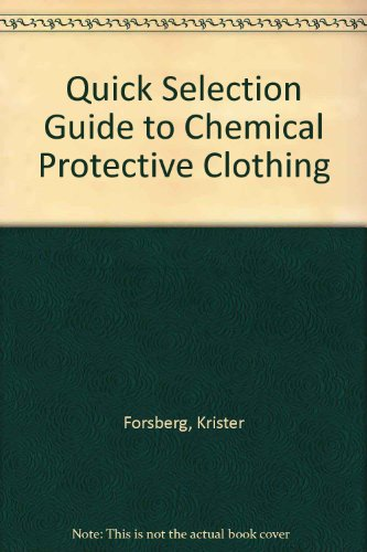 9780442237950: Quick selection guide to chemical protective clothing