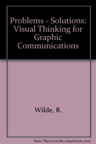 9780442238001: Problems: Solutions: Visual Thinking for Graphic Communicators