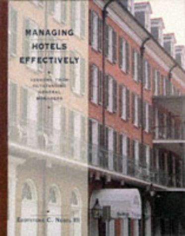 9780442238148: Managing Hotels Effectively: Lessons from Outstanding General Managers ((Hospitality, Travel & Tourism Ser.))