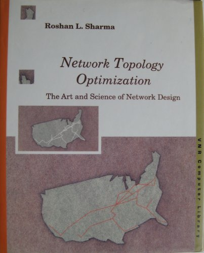 9780442238193: Network Topology Optimization: The Art and Science of Network Design