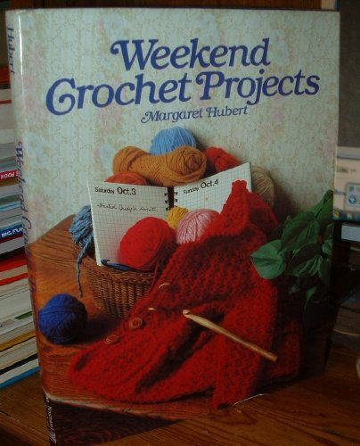 Weekend Crocheting Projects