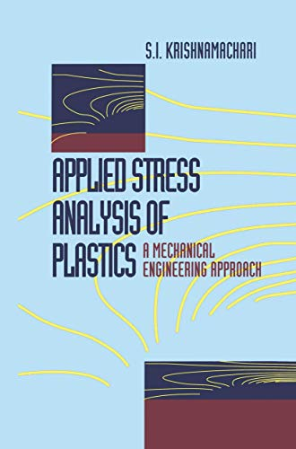 9780442239077: Applied Stress Analysis of Plastics: A Mechanical Engineering Approach