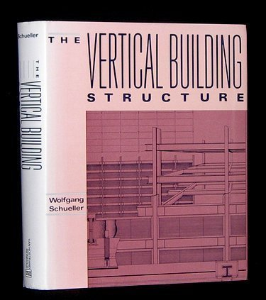 9780442239107: The Vertical Building Structure